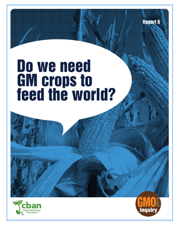 GMO Inquiry: Do We Need GM Crops to Feed the World?
