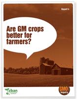 GMO Inquiry: Are GM Crops Better for Farmers?