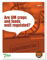 GMO Inquiry: Are GM Crops and Foods Well Regulated?