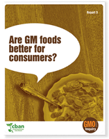 GMO Inquiry: Are GM Foods Better for Consumers?