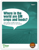 GMO Inquiry: Where in the World are GM Crops and Foods?